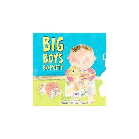 Big Boys Go Potty (Hardcover) by Marianne Richmond