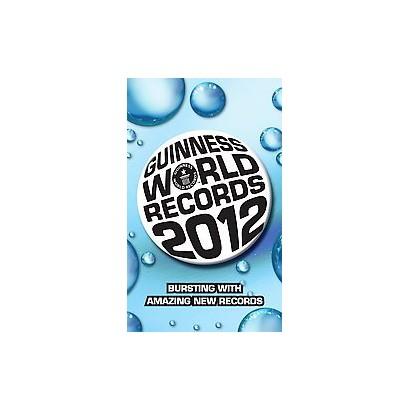 Guinness World Records 2012 (Reprint) (Paperback)
