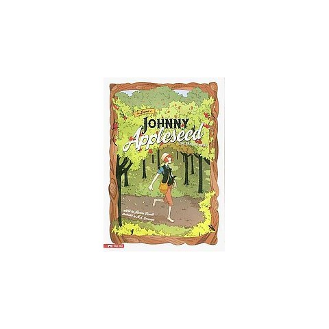 The Legend of Johnny Appleseed (Paperback)