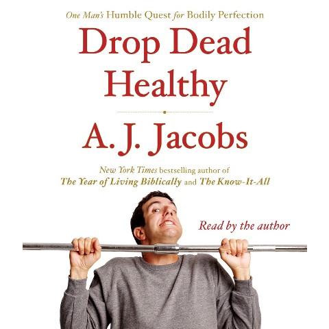 Drop Dead Healthy (Unabridged) (Compact Disc)