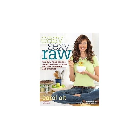 Easy Sexy Raw (Paperback)