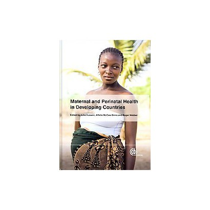Maternal and Perinatal Health in Developing Countries (Hardcover)
