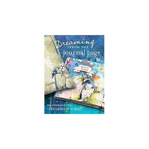 Dreaming from the Journal Page (Paperback)