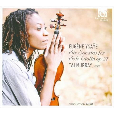 Eugène Ysaÿe: Six Sonatas for Solo Violin