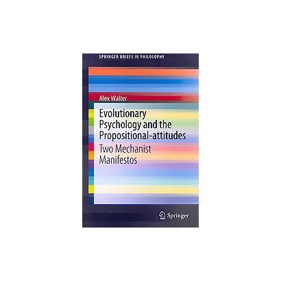 Evolutionary Psychology and the Propositional-attitudes (Paperback)