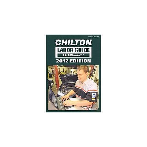 Chilton Labor Guide 2012 (CD-ROM)