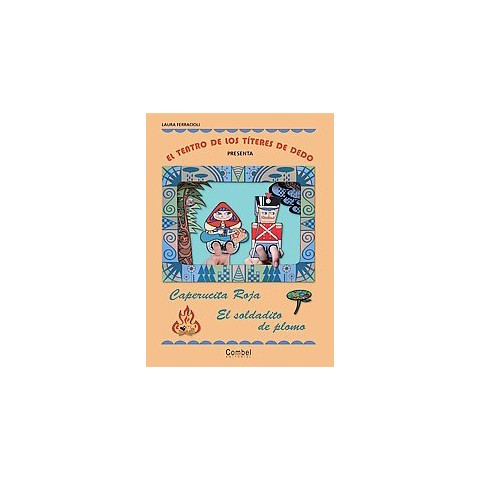 Caperucita roja el soldadito de plomo / Little Red Riding Hood & The Steadfast Tin Soldier (Paperback)