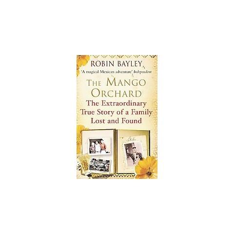 The Mango Orchard (Reprint) (Paperback)
