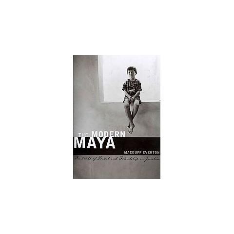 The Modern Maya (Hardcover)