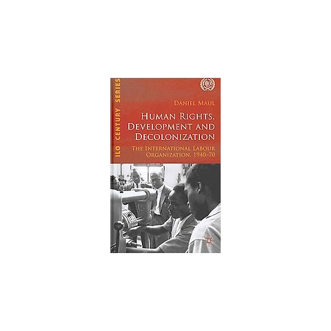 Human Rights, Development and Decolonization (Hardcover)