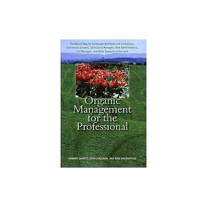 Organic Management for the Professional (Hardcover)