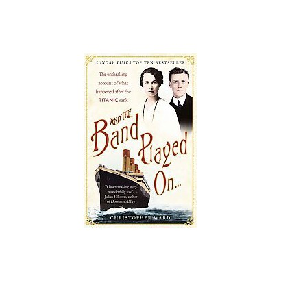 And the Band Played On... (Reprint) (Paperback)