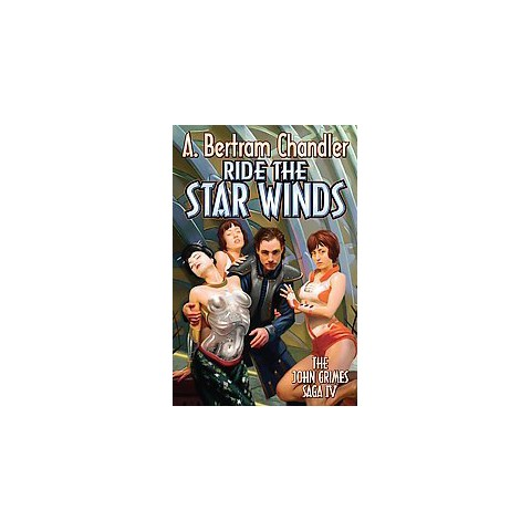 Ride the Star Winds (Paperback)