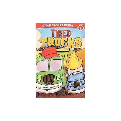 Tired Trucks (Paperback)