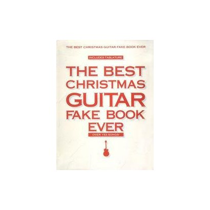 The Best Christmas Guitar Fake Book Ever (Paperback)