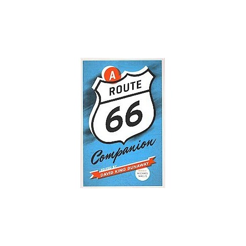A Route 66 Companion (Paperback)
