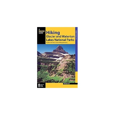 Falcon Guide Hiking Glacier and Waterton Lakes National Parks (Paperback)