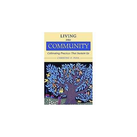 Living into Community (Paperback)