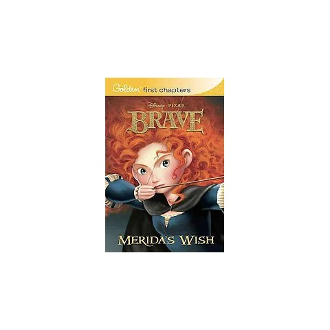 Merida's Wish (Disney/Pixar Brave) (Paperback)