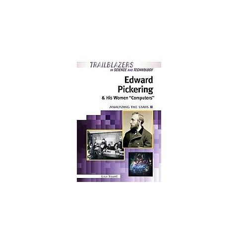 """Edward Pickering and His Women """"Computers"""" (Hardcover)"""