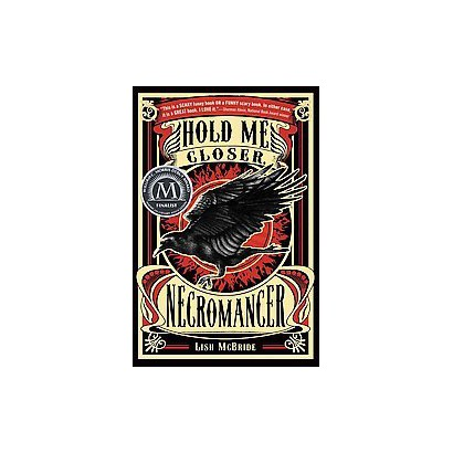 Hold Me Closer, Necromancer (Reprint) (Paperback)