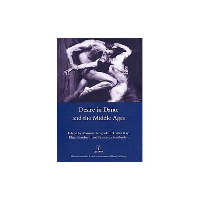 Desire in Dante and the Middle Ages (Hardcover)