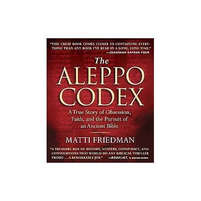 The Aleppo Codex (Unabridged) (Compact Disc)