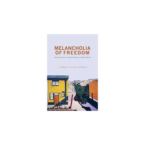 Melancholia of Freedom (Paperback)