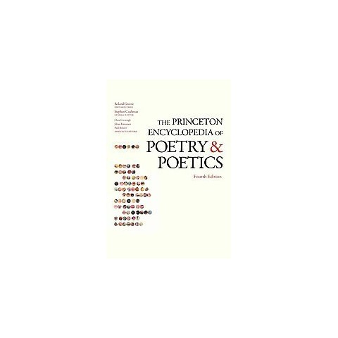 The Princeton Encyclopedia of Poetry and Poetics (Paperback)