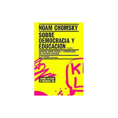 Sobre democracia y educacion / Chomsky on Democracy and Education (Volume 1) (Translation) (Paperback)