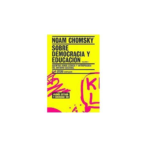 Sobre democracia y educacion / Chomsky on Democracy and Education (Volume 1) (Translation) (Paperback)