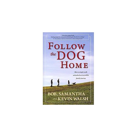 Follow the Dog Home (Hardcover)