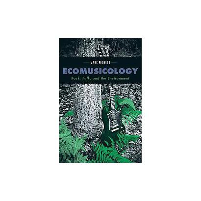 Ecomusicology (Paperback)