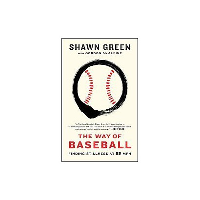 The Way of Baseball (Reprint) (Paperback)