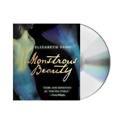 Monstrous Beauty (Unabridged) (Compact Disc)