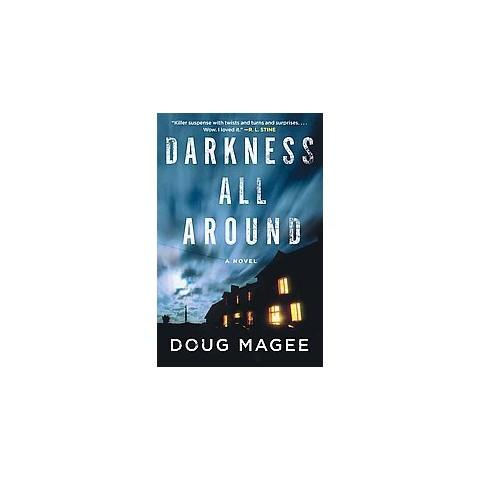 Darkness All Around (Reprint) (Paperback)