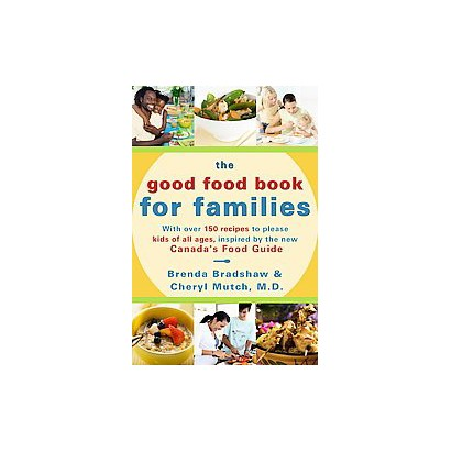 The Good Food Book For Families (Paperback)