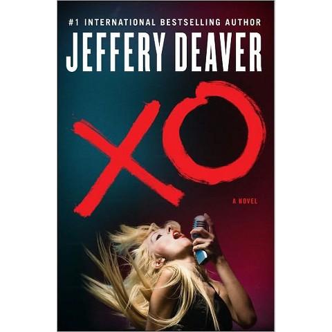 XO: A Kathryn Dance Novel by Jeffery Deaver (Hardcover)