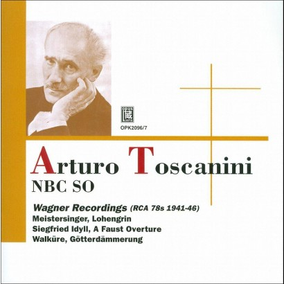 Arturo Toscanini: The Wagner Recordings