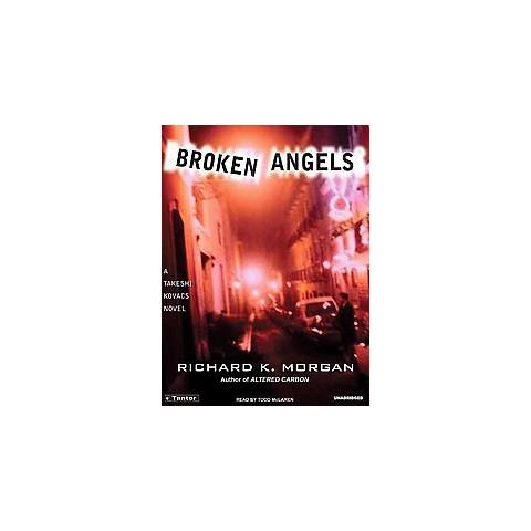 Broken Angels (Unabridged) (Compact Disc)