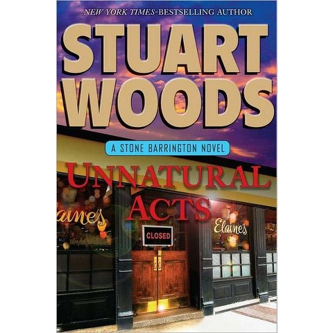 Unnatural Acts by Stuart Woods (Hardcover)