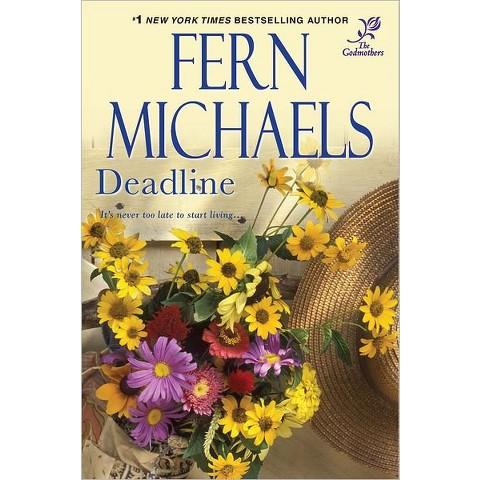 Deadline (Godmothers Series #4) (Paperback) by Fern Michaels