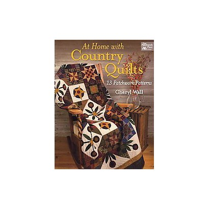 At Home With Country Quilts (Paperback)