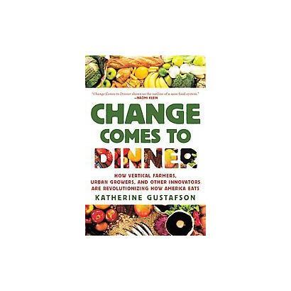 Change Comes to Dinner (Paperback)