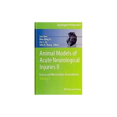 Animal Models of Acute Neurological Injuries II (Hardcover)