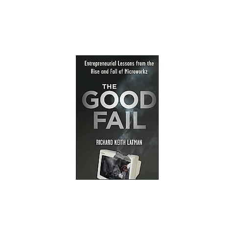 The Good Fail (Hardcover)