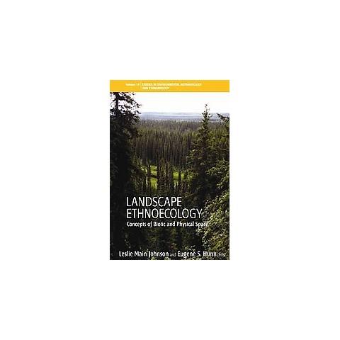 Landscape Ethnoecology (Paperback)
