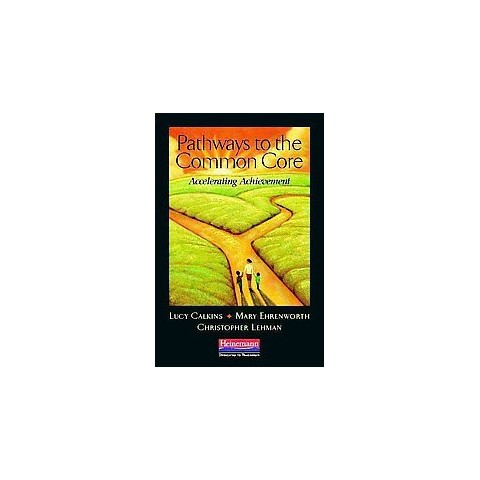 Pathways to the Common Core (Paperback)