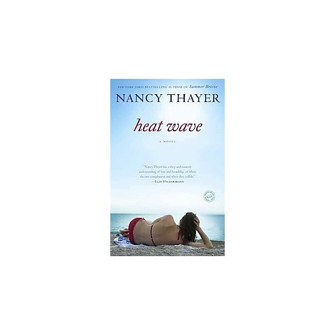 Heat Wave by Nancy Thayer (Paperback)