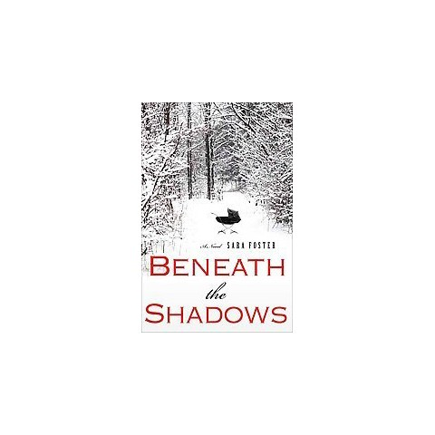Beneath the Shadows (Hardcover)